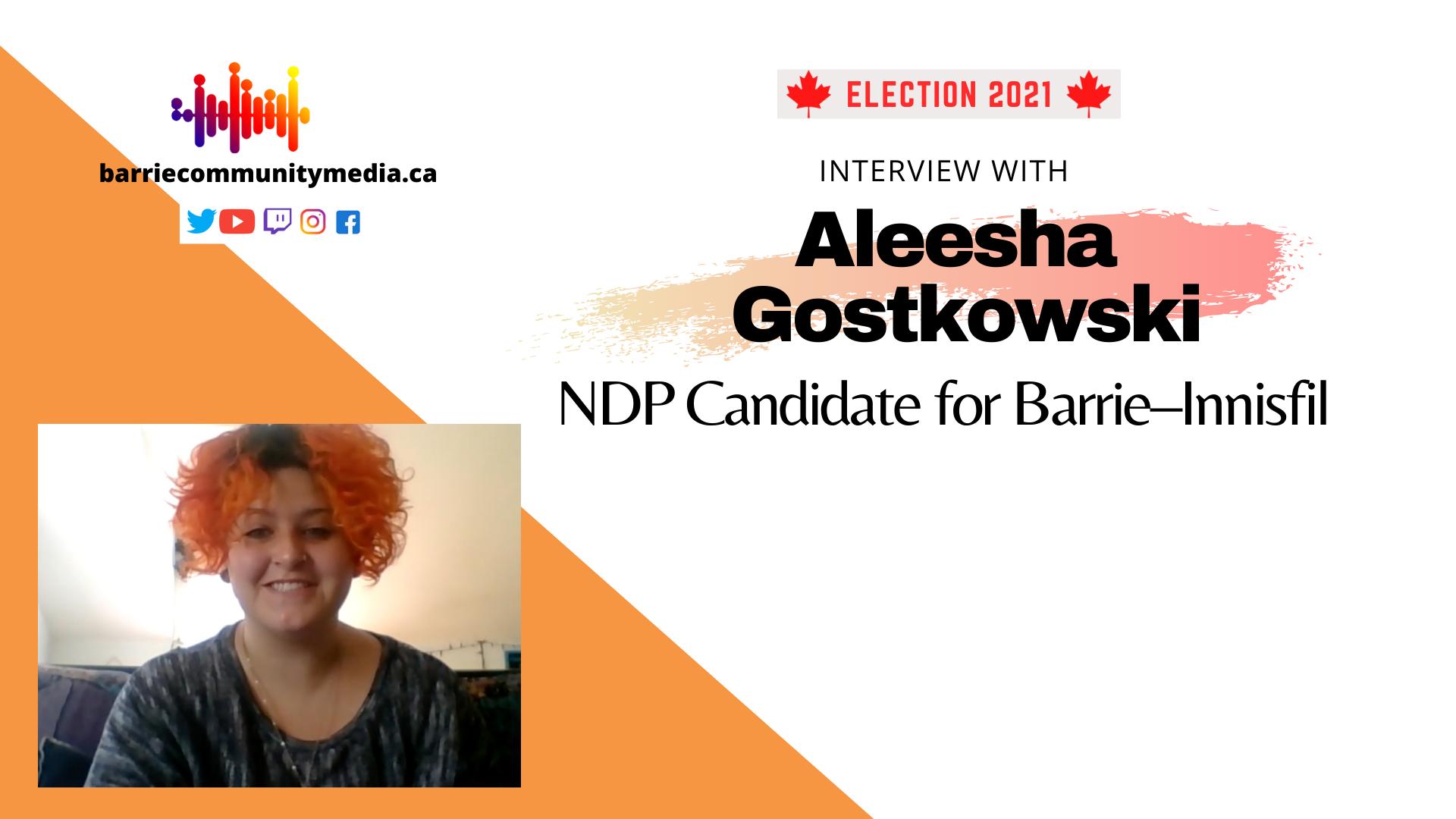 Interview with Barrie–Innisfil NDP candidate Aleesha Gostkowski